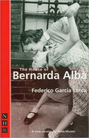 House of Bernarda Alba book written by Federico Garcia Lorca