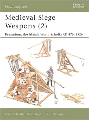 Medieval Siege Weapons (2), Vol. 2 book written by Sam Thompson