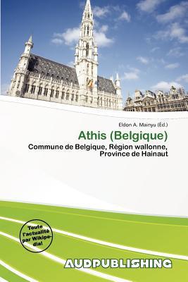 Athis (Belgique) written by Eldon A. Mainyu