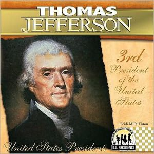 Thomas Jefferson book written by Heidi M. D. Elston