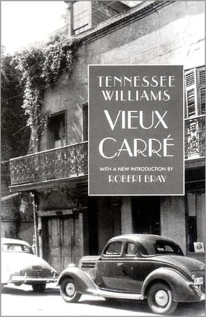 Vieux Carre book written by Tennessee Williams