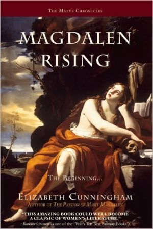 Magdalen Rising: The Beginning book written by Elizabeth Cunningham