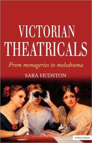 Victorian Theatricals written by Sara Hudston