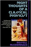 Night Thoughts of a Classical Physicist book written by Russell McCormmach