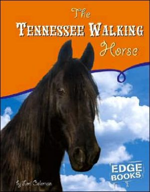 The Tennessee Walking Horse book written by Lori Coleman