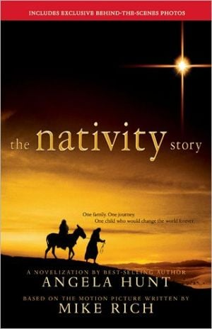 The Nativity Story book written by Angela Elwell Hunt