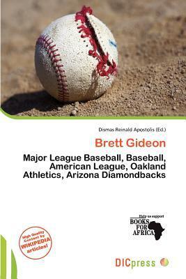 Brett Gideon written by Dismas Reinald Apostolis