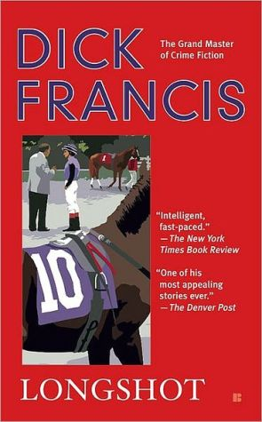 Longshot book written by Dick Francis