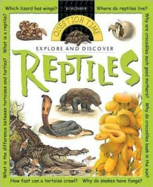 Question Time: Reptiles written by Claire Llewellyn