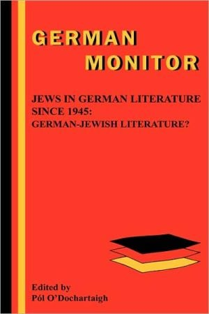 Jews In German Literature Since 1945 book written by Pa O'Dochartaigh