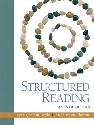 Structured Reading [With Myreadinglab] written by Troyka, Lynn Q. , Thweatt, Joe W.
