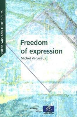 Europeans and Their Rights - Freedom of Expression (2010) written by Council of Europe