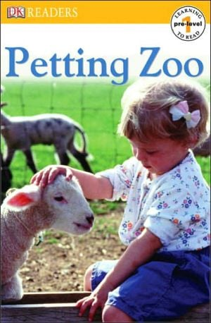 Petting Zoo (DK Readers Pre-Level 1 Series) book written by Deborah Lock