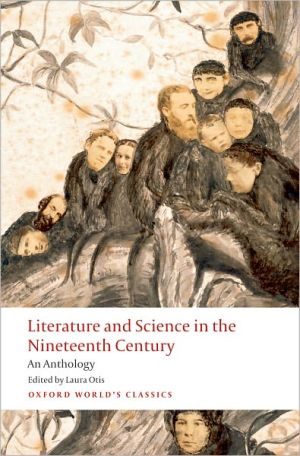 Literature and Science in the Nineteenth Century: An Anthology written by Laura Otis