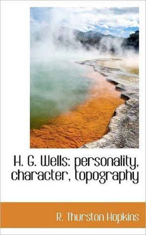 H. G. Wells book written by R. Thurston Hopkins