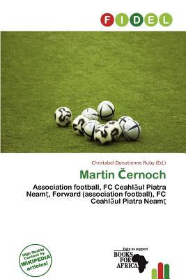 Martin Ernoch written by Christabel Donatienne Ruby
