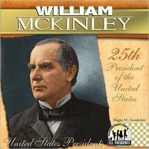 William McKinley book written by Megan M. Gunderson