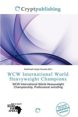 WCW International World Heavyweight Champions written by Hardmod Carlyle Nicolao