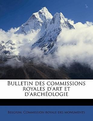 Bulletin Des Commissions Royales D'Art Et D'Archeologie book written by Belgium. Commission , Belgium Commission Royale Des Monuments