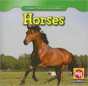 Horses book written by JoAnn Early Macken