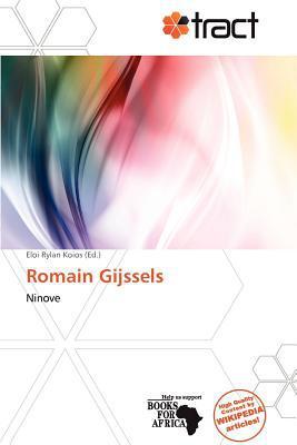 Romain Gijssels written by Eloi Rylan Koios