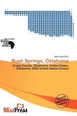 Rush Springs, Oklahoma written by Niek Yoan