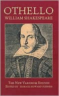 Othello: The New Variorum Edition book written by William Shakespeare