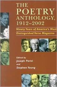 Poetry Anthology, 1912-2002: Ninety Years of America's Most Distinguished Verse Magazine written by Joseph Parisi