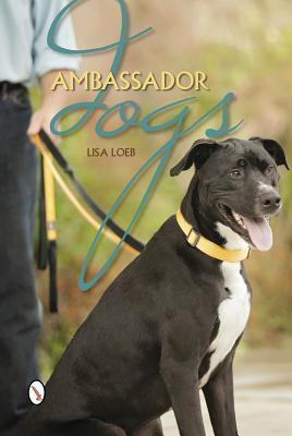 Ambassador Dogs book written by Lisa Loeb