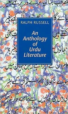 An Anthology of Urdu Literature book written by Ralph Russell