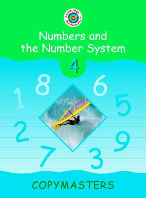 Cambridge Mathematics Direct 4 Numbers and the Number System Copymasters written by Jane Crowden