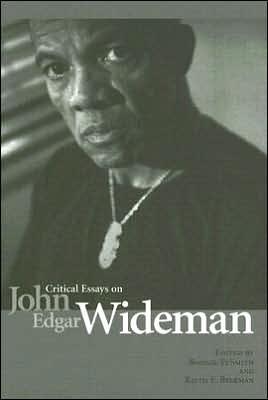 Critical Essays on John Edgar Wideman book written by Bonnie Tusmith