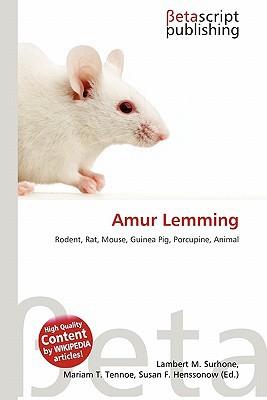 Amur Lemming written by Lambert M. Surhone