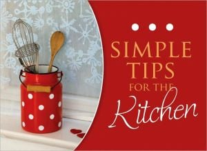 Simple Tips for the Kitchen book written by Barbour Publishing