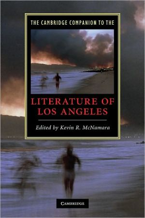 The Cambridge Companion to the Literature of Los Angeles book written by Kevin R. McNamara