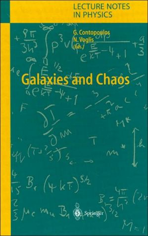 Galaxies and Chaos, Vol. 626 book written by George Contopoulos