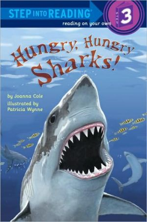 Hungry, Hungry Sharks book written by Joanna Cole, Patricia Wynne