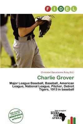 Charlie Grover written by Christabel Donatienne Ruby