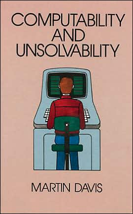 Computability and Unsolvability book written by Martin Davis