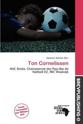 Ton Cornelissen written by Germain Adriaan
