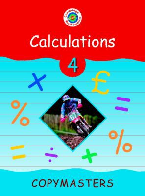 Cambridge Mathematics Direct 4 Calculations Copymasters written by Jane Crowden