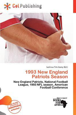 1993 New England Patriots Season written by Iustinus Tim Avery