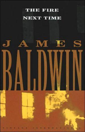The Fire Next Time book written by James Baldwin