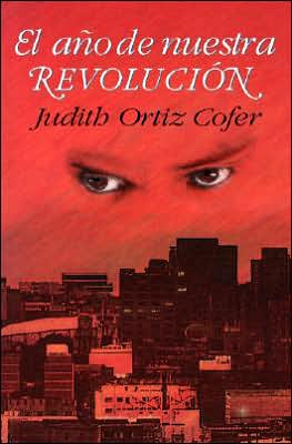 El ano de nuestra revolucion book written by Judith Ortiz Cofer