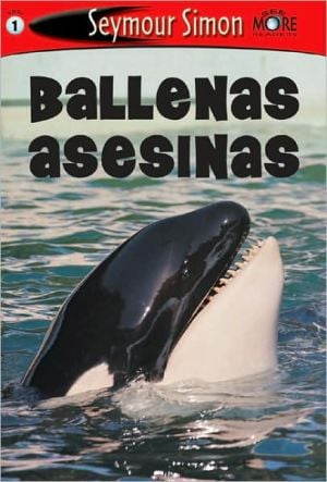 SeeMore Killer Whales Spanish book written by Seymour Simon