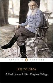 A Confession and Other Religious Writings book written by Leo Tolstoy