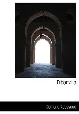 Diberville book written by Rousseau, Edmond