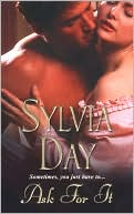 Ask for It book written by Sylvia Day