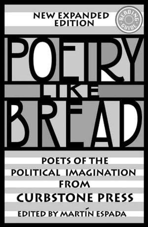 Poetry Like Bread book written by Martin Espada