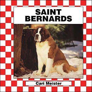 Saint Bernards book written by Cari Meister